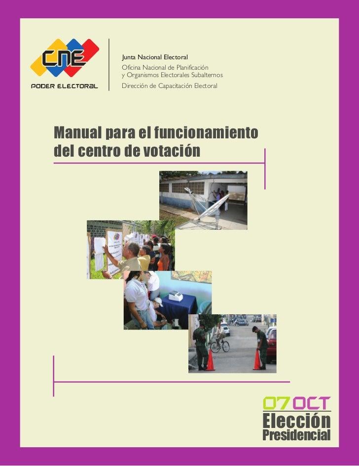 Junta Nacional Electoral         Oficina Nacional de Planificación         y Organismos Electorales Subalternos         Di...