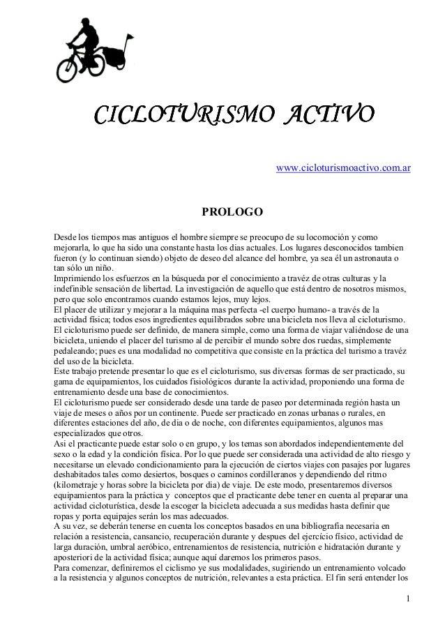 1 CICLOTURISMOCICLOTURISMOCICLOTURISMOCICLOTURISMO ACTIVOACTIVOACTIVOACTIVO www.cicloturismoactivo.com.ar PROLOGO Desde lo...