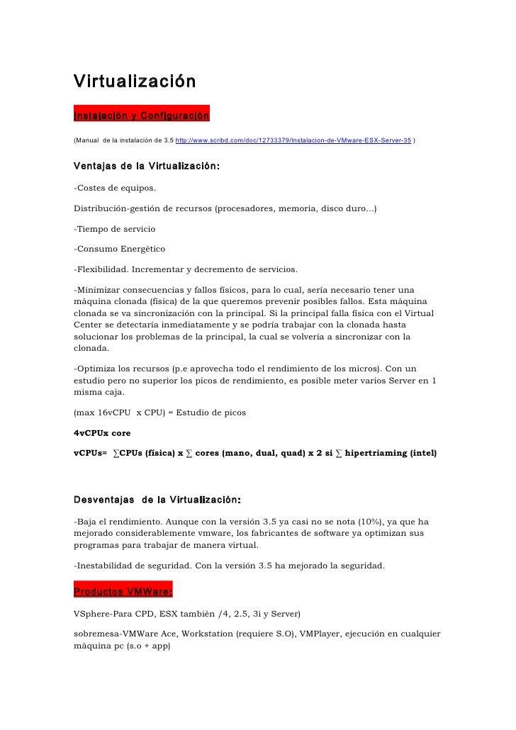 Virtualización Instalación y Configuración  (Manual de la instalación de 3.5 http://www.scribd.com/doc/12733379/Instalacio...