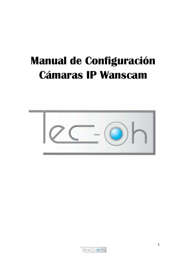Manual de Configuración Cámaras IP Wanscam  1