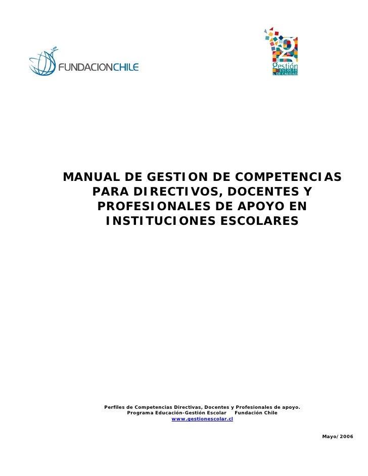 MANUAL DE GESTION DE COMPETENCIAS   PARA DIRECTIVOS, DOCENTES Y    PROFESIONALES DE APOYO EN     INSTITUCIONES ESCOLARES  ...