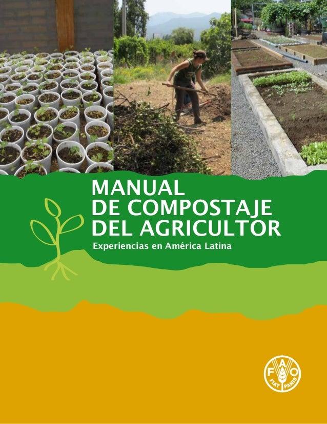 MANUAL DE COMPOSTAJE DEL AGRICULTOR Experiencias en América Latina