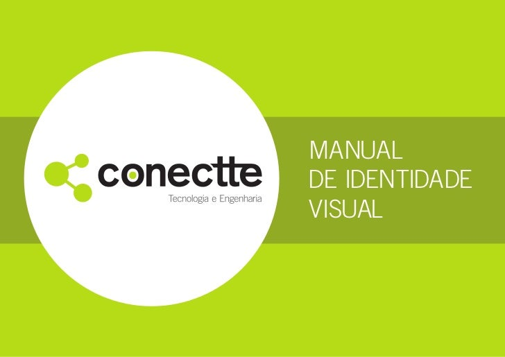 MANUAL         DE IDENTIDADE         VISUALconectte - MANUAL DE IDENTIDADE VISUAL   1