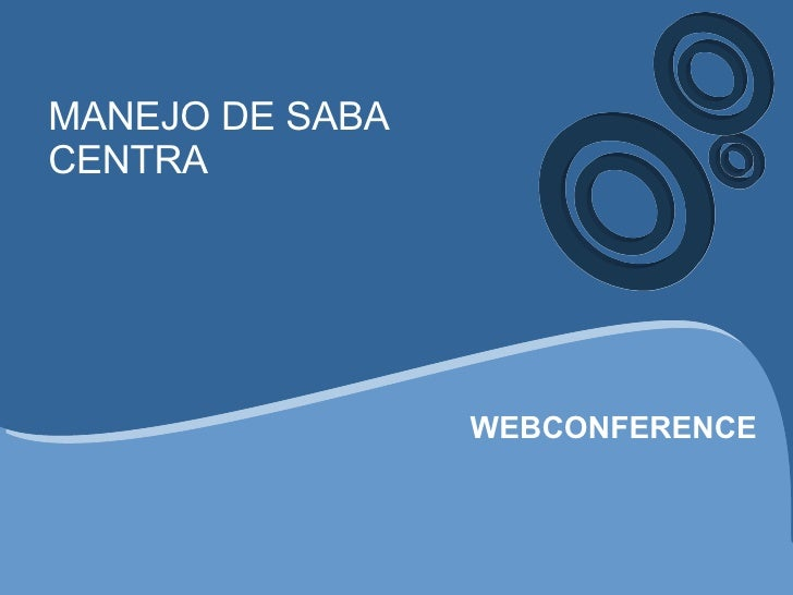 MANEJO DE SABA CENTRA WEBCONFERENCE