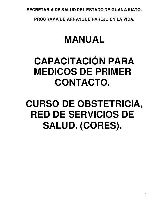 SECRETARIA DE SALUD DEL ESTADO DE GUANAJUATO.  PROGRAMA DE ARRANQUE PAREJO EN LA VIDA.              MANUAL  CAPACITACIÓN P...