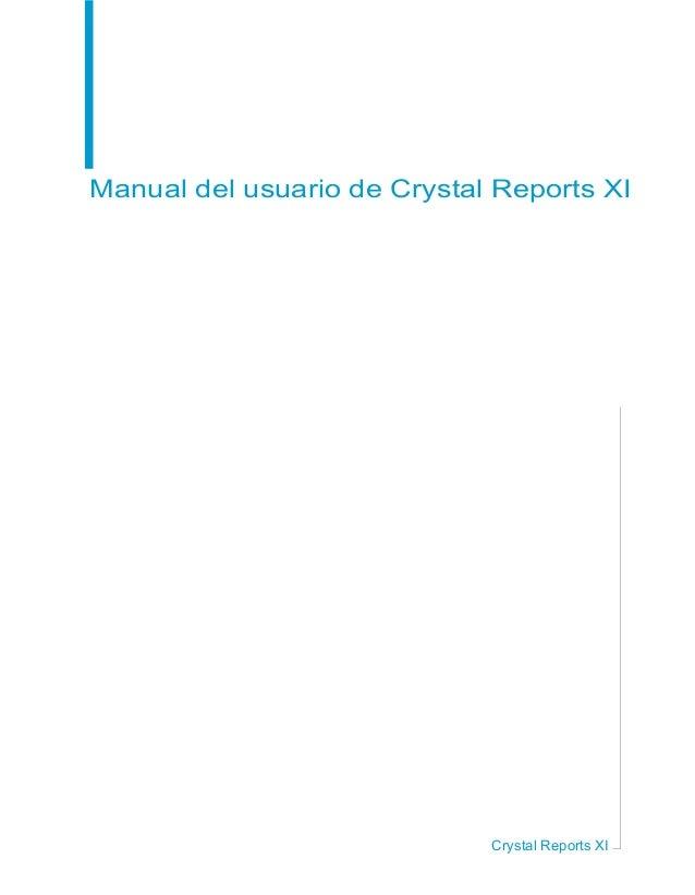 Manual del usuario de Crystal Reports XI Crystal Reports XI
