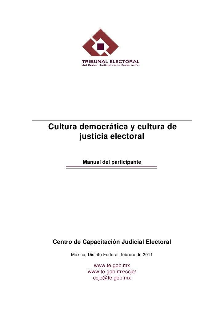 Manual culturademocráticayculturadejusticiaelectoral