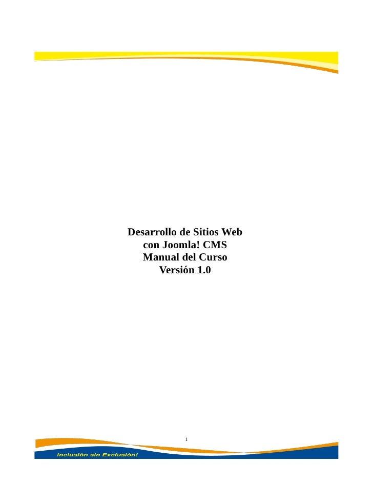 Desarrollo de Sitios Web   con Joomla! CMS   Manual del Curso      Versión 1.0            1
