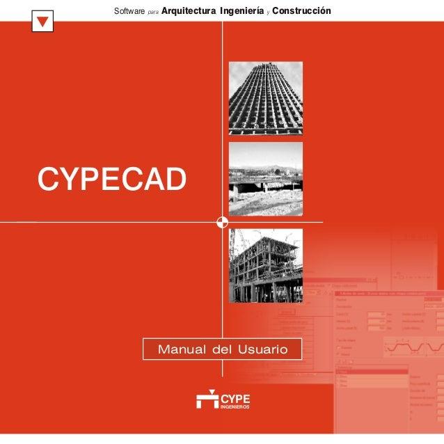 CYPECAD INGENIEROS CYPE Software para Arquitectura, Ingeniería y Construcción Manual del Usuario
