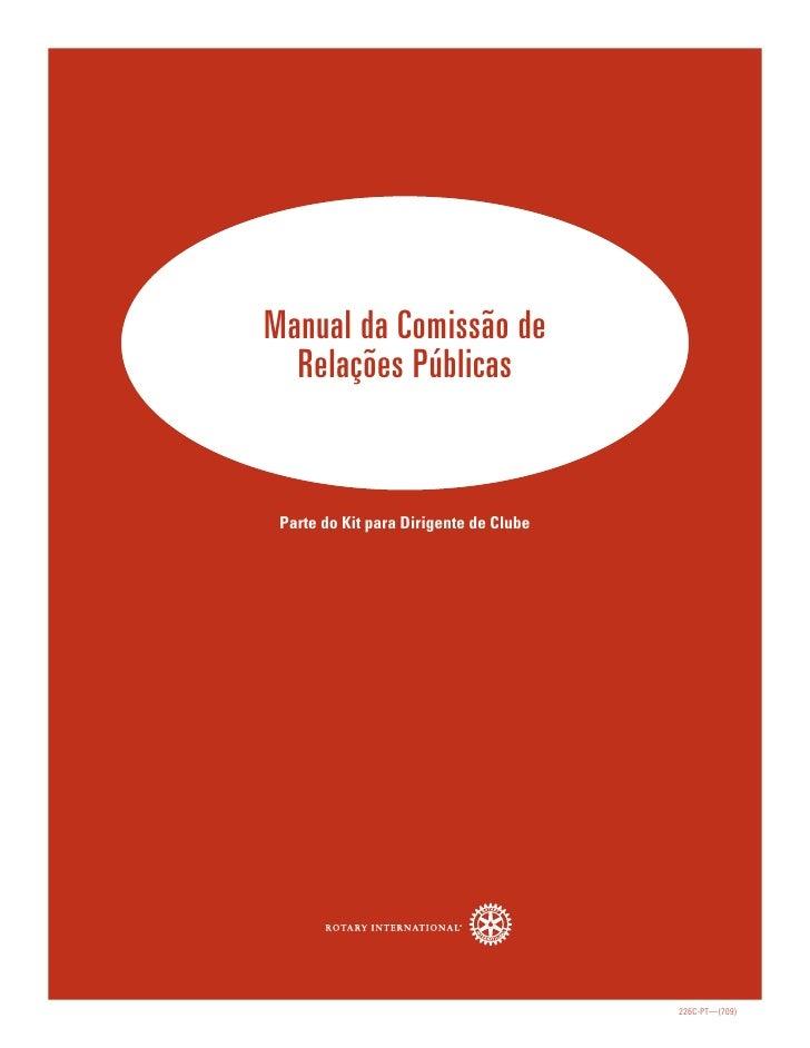 Manual da Comissão de   Relações Públicas    Parte do Kit para Dirigente de Clube                                         ...