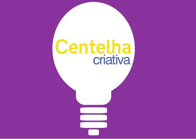 criativa Centelha