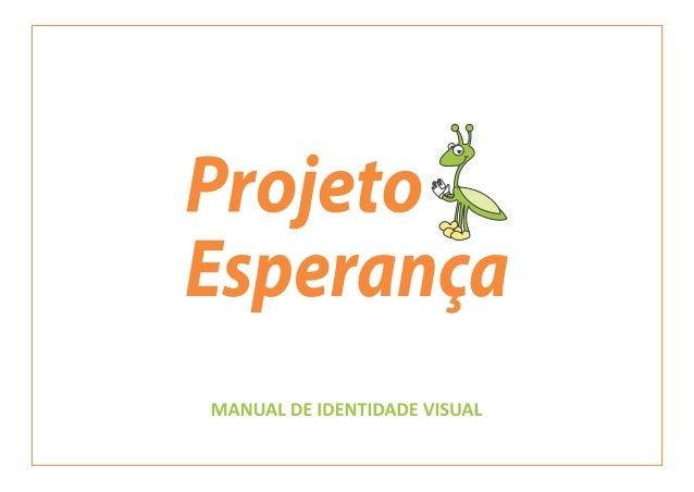 Manual de Identidade Visual logomarca Projeto Esperança part 01