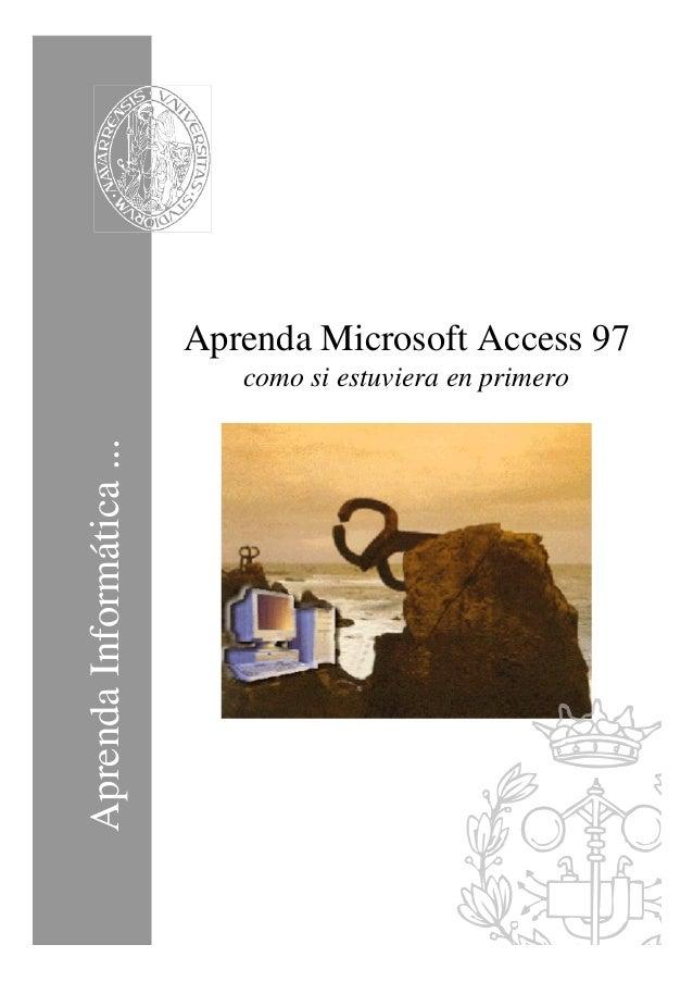 AprendaInformática... Aprenda Microsoft Access 97 como si estuviera en primero