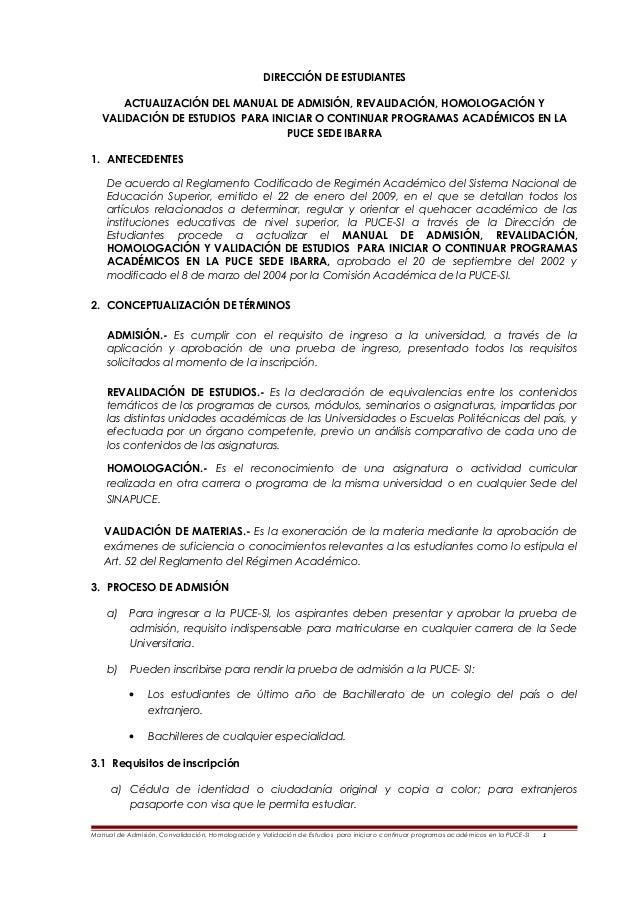 DIRECCIÓN DE ESTUDIANTES ACTUALIZACIÓN DEL MANUAL DE ADMISIÓN, REVALIDACIÓN, HOMOLOGACIÓN Y VALIDACIÓN DE ESTUDIOS PARA IN...