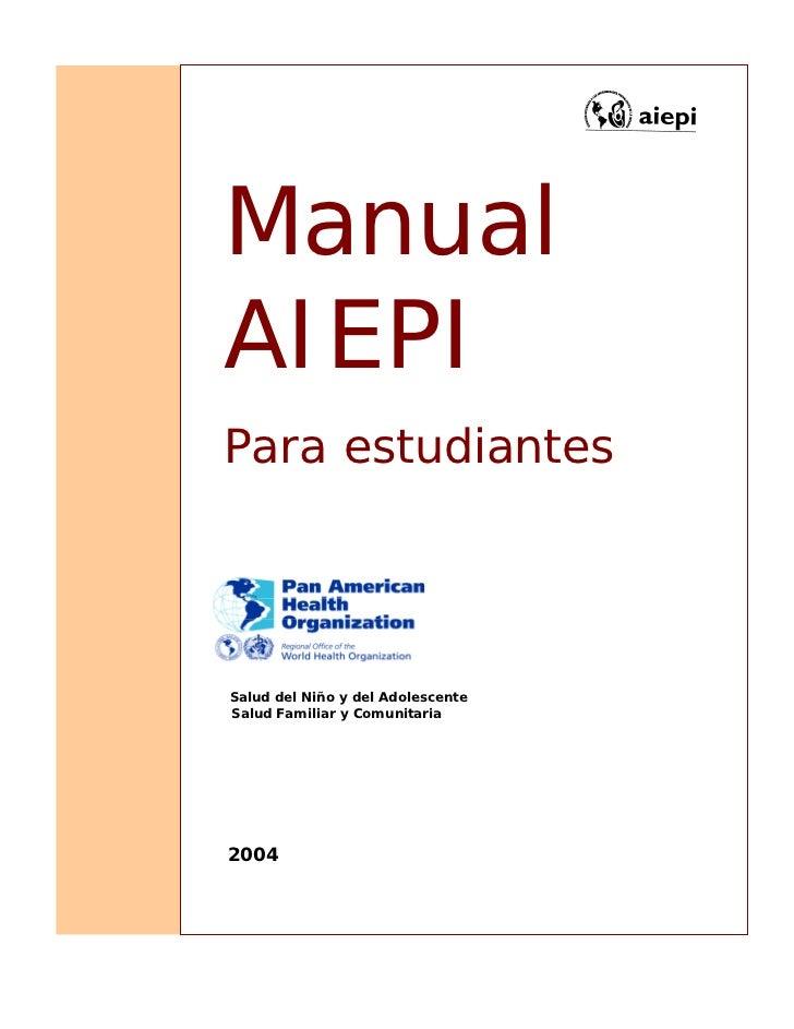 ManualAIEPIPara estudiantesSalud del Niño y del AdolescenteSalud Familiar y Comunitaria2004