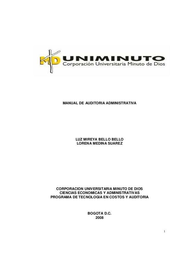 MANUAL DE AUDITORIA ADMINISTRATIVA  LUZ MIREYA BELLO BELLO LORENA MEDINA SUAREZ  CORPORACION UNIVERSITARIA MINUTO DE DIOS ...