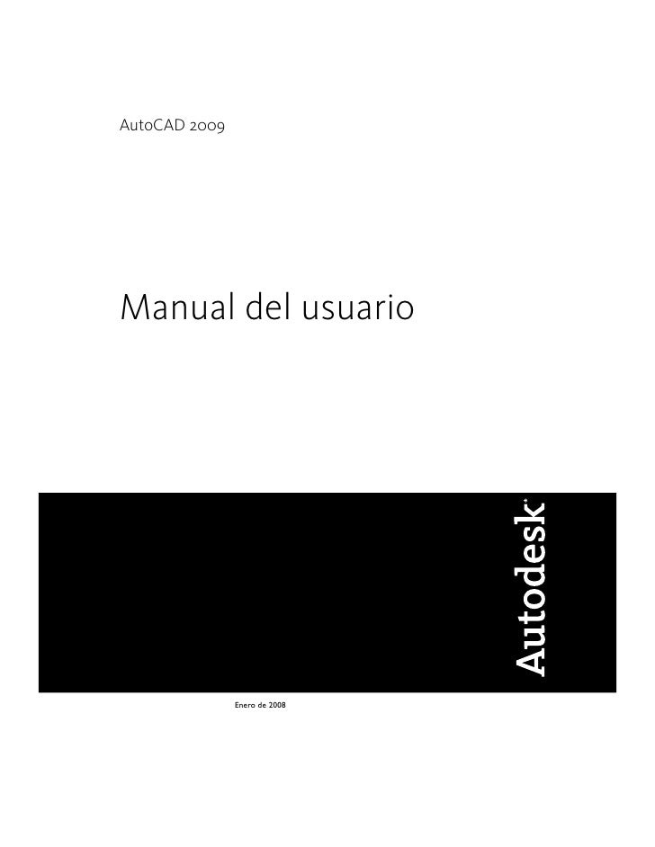 AutoCAD 2009Manual del usuario               Enero de 2008