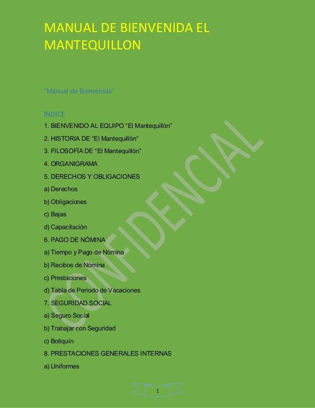 """MANUAL DE BIENVENIDA EL MANTEQUILLON 1 """"Manual de Bienvenida"""" INDICE 1. BIENVENIDO AL EQUIPO """"El Mantequillón"""" 2. HISTORIA..."""