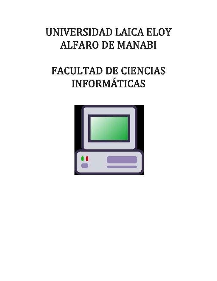 UNIVERSIDAD LAICA ELOY  ALFARO DE MANABIFACULTAD DE CIENCIAS   INFORMÁTICAS