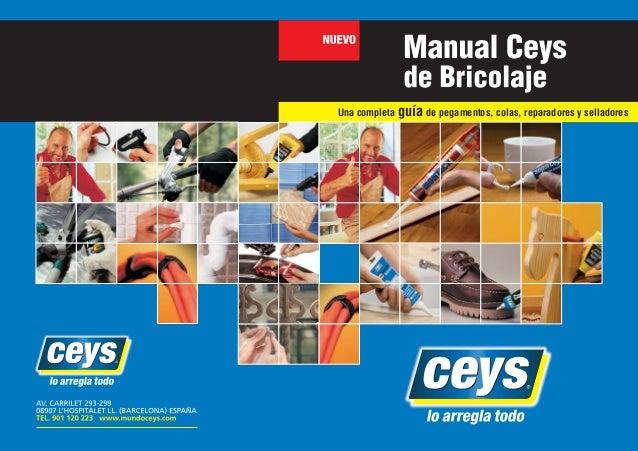 00 60 PORTADA+CONTRA 2013 2/9/13 13:01 P gina 1 C M Y CM MY CY CMY K Una completa guía de pegamentos, colas, reparadores y...