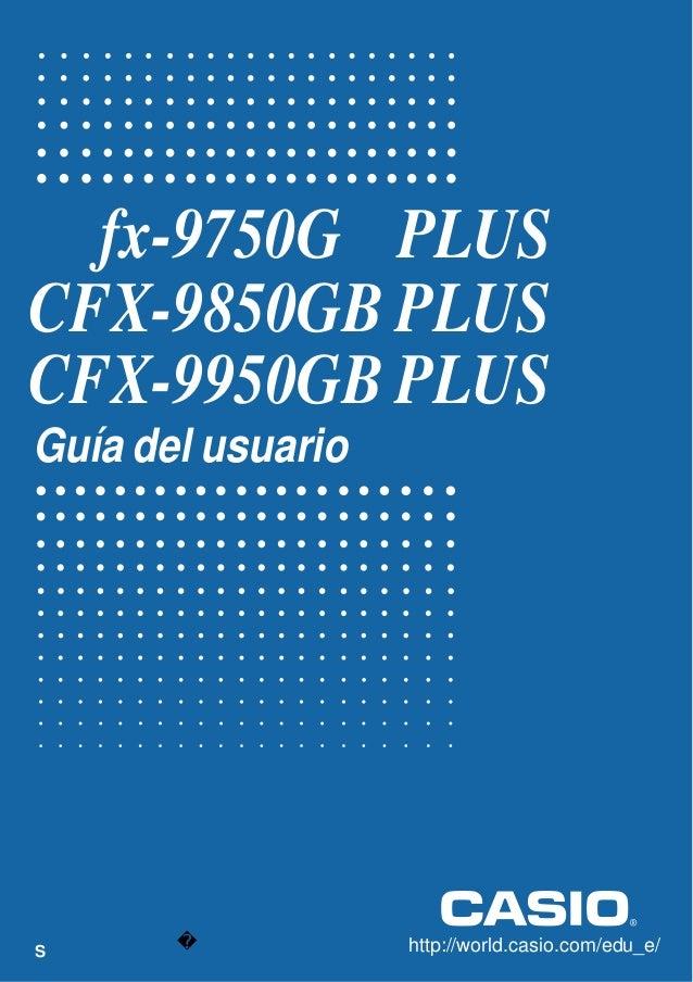 Manual de calculadora casio cfx-9850gb-plus