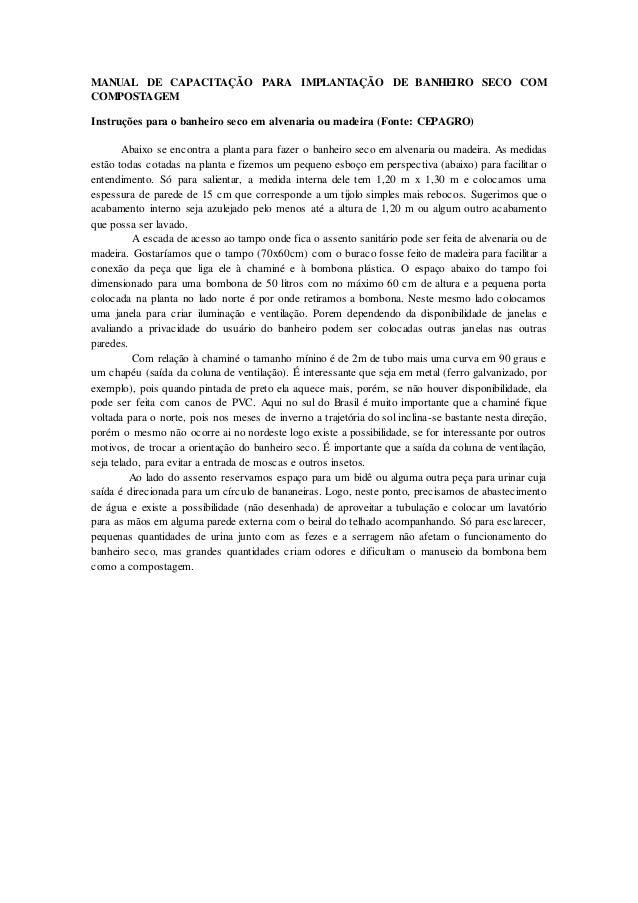 MANUAL DE CAPACITAÇÃO PARA IMPLANTAÇÃO DE BANHEIRO SECO COM COMPOSTAGEM Instruções para o banheiro seco em alvenaria ou ma...