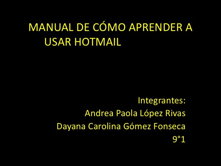 Manual de cómo aprender a usar hotmail