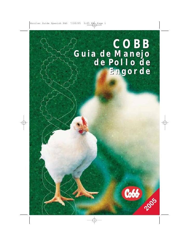 Broiler Guide Spanish PAG   7/20/05   3:05 PM   Page 1                                                         COBB       ...