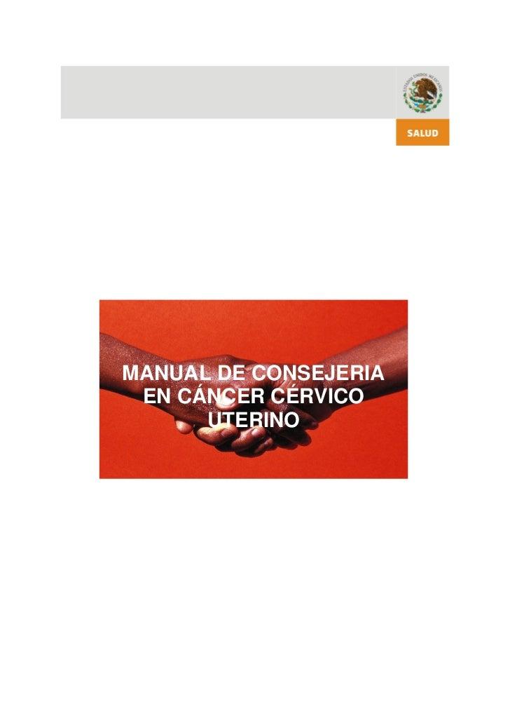 MANUAL DE CONSEJERIA EN CÁNCER CÉRVICO      UTERINO