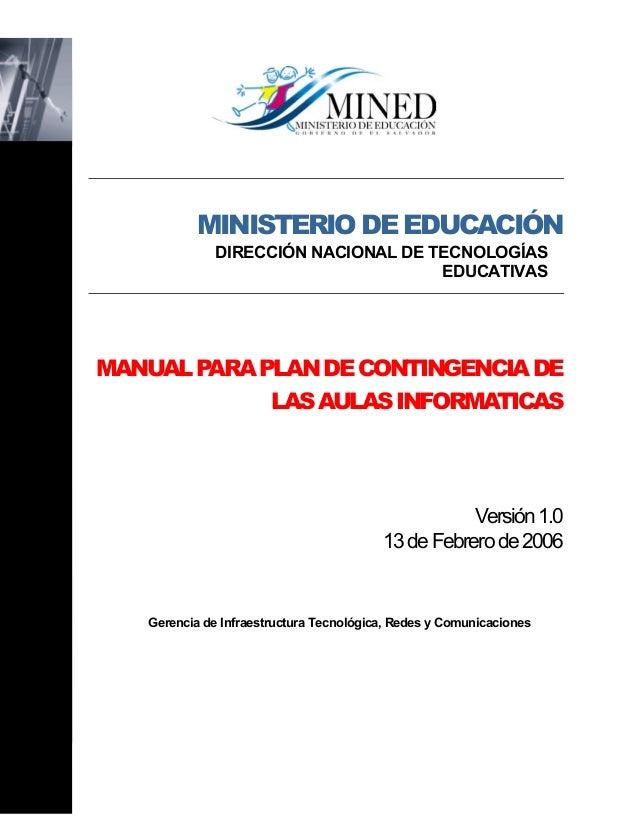 MINISTERIODEEDUCACIÓN DIRECCIÓN NACIONAL DE TECNOLOGÍAS EDUCATIVAS MANUALPARAPLANDECONTINGENCIADE LASAULASINFORMATICAS Ver...