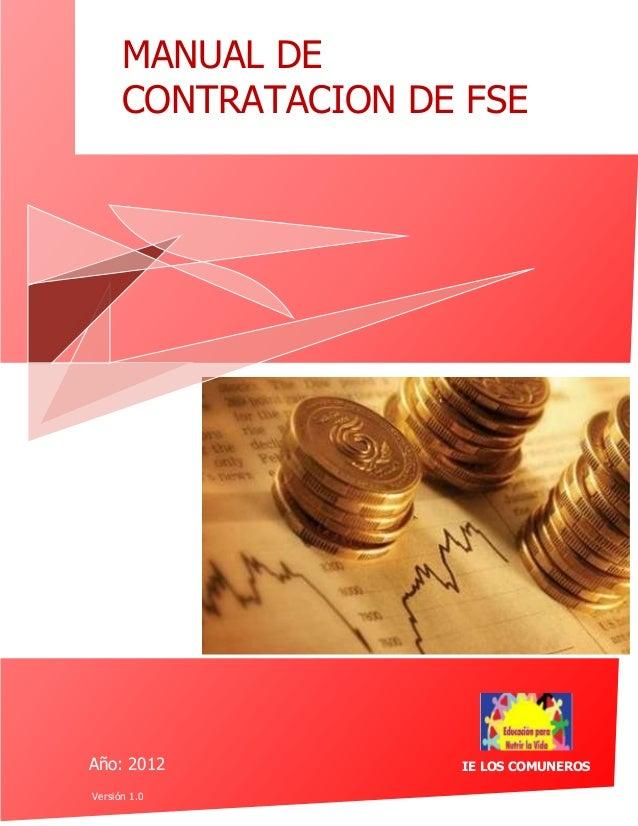 MANUAL DE      CONTRATACION DE FSEAño: 2012            IE LOS COMUNEROSVersión 1.0
