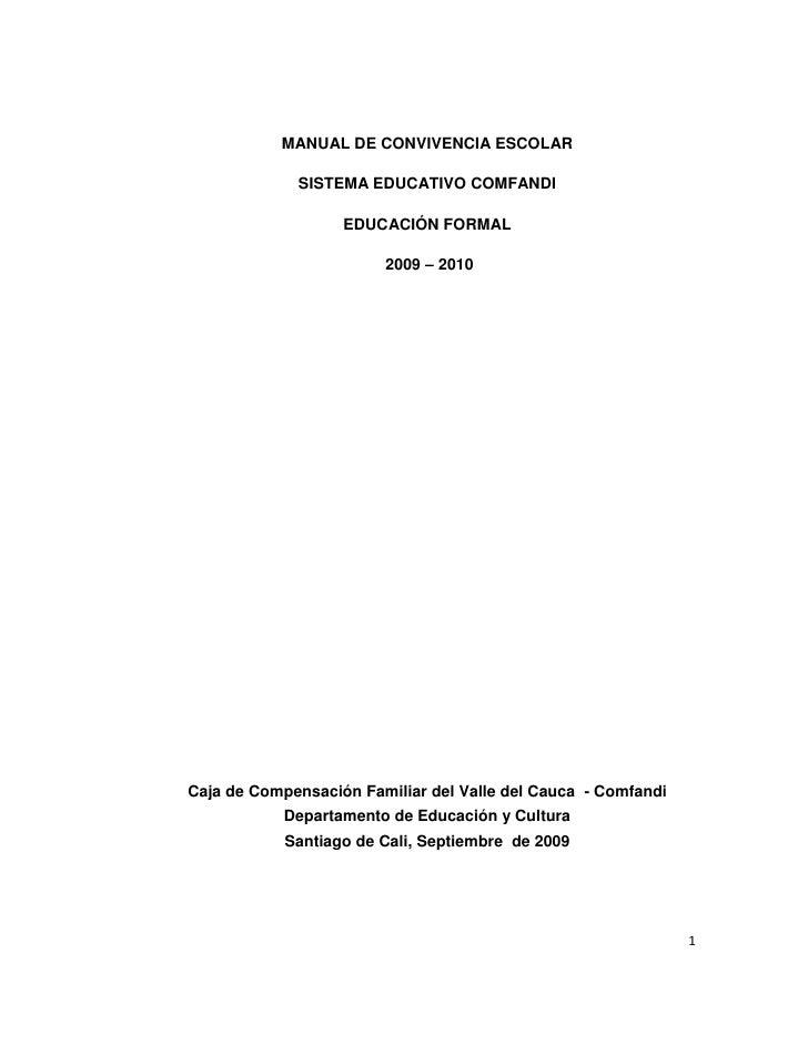 MANUAL DE CONVIVENCIA ESCOLAR               SISTEMA EDUCATIVO COMFANDI                     EDUCACIÓN FORMAL               ...
