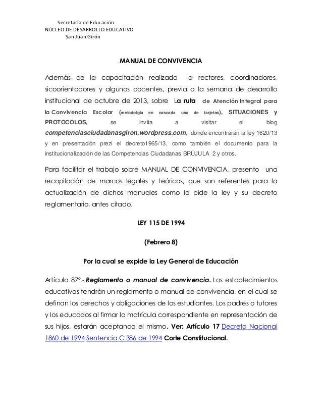 Secretaría de Educación NÚCLEO DE DESARROLLO EDUCATIVO San Juan Girón MANUAL DE CONVIVENCIA Además de la capacitación real...