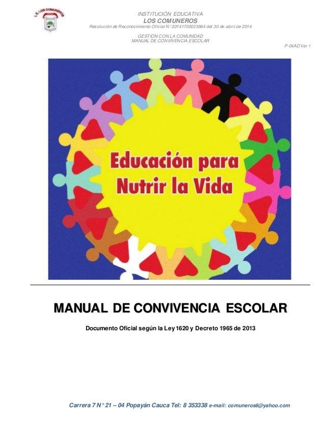INSTITUCIÓN EDUCATIVA LOS COMUNEROS Resolución de Reconocimiento Oficial N° 20141700023664 del 30 de abril de 2014 GESTIÓN...