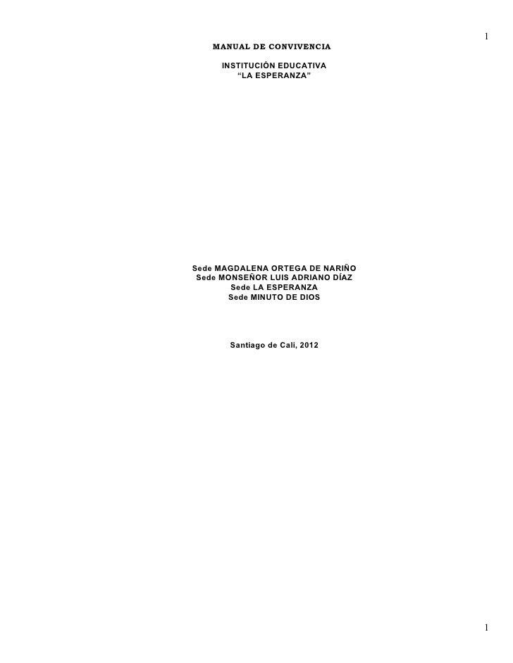 """1   MANUAL DE CONVIVENCIA     INSTITUCIÓN EDUCATIVA        """"LA ESPERANZA""""Sede MAGDALENA ORTEGA DE NARIÑO Sede MONSEÑOR LUI..."""