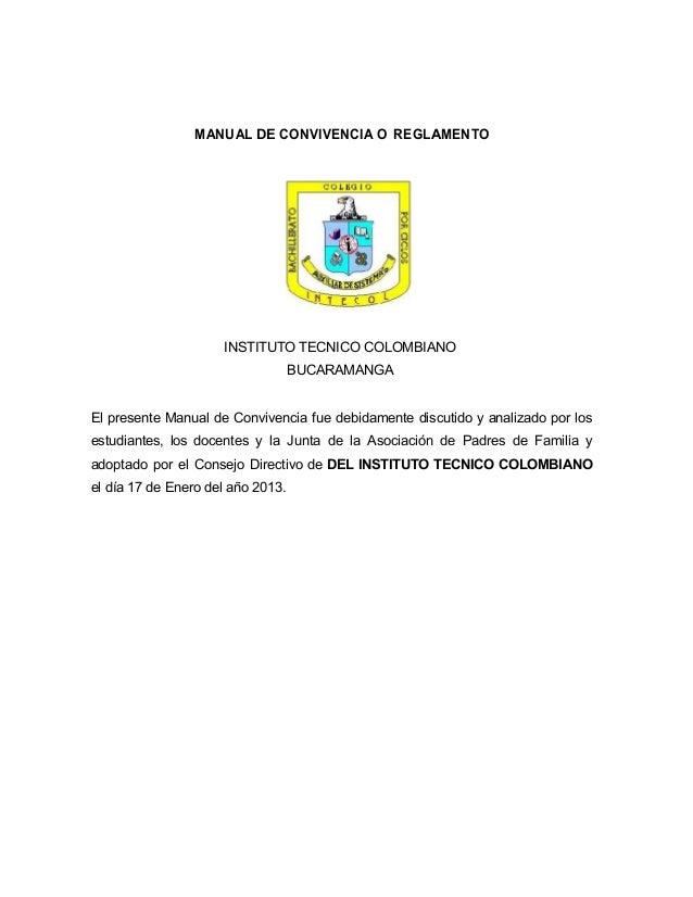 MANUAL DE CONVIVENCIA O REGLAMENTO                     INSTITUTO TECNICO COLOMBIANO                                   BUCA...