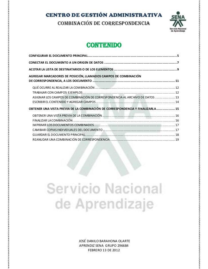 CENTRO DE GESTIÓN ADMINISTRATIVA                  COMBINACIÓN DE CORRESPONDENCIA                                          ...
