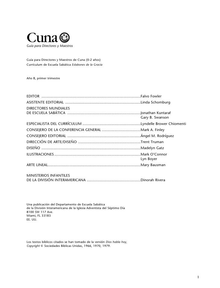 Cuna Guía para Directores y Maestros    Guía para Directores y Maestros de Cuna (0-2 años) Currículum de Escuela Sabática ...
