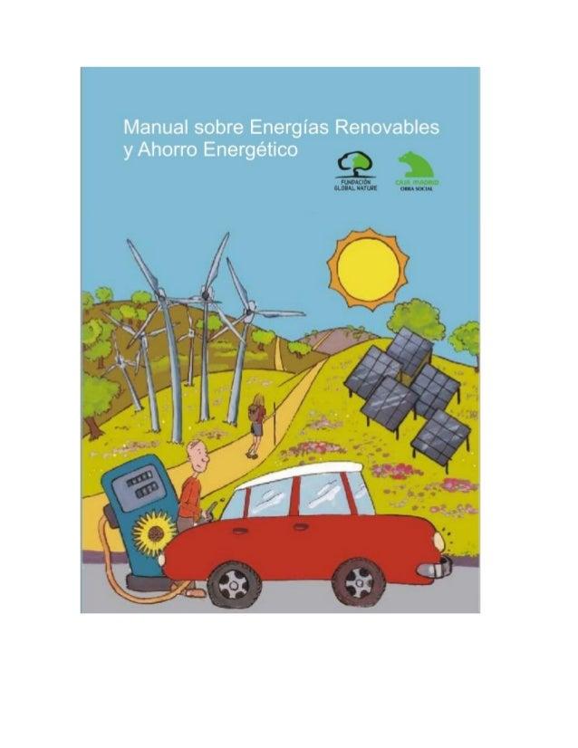 Manual sobre Energías Renovables yAhorro Energético