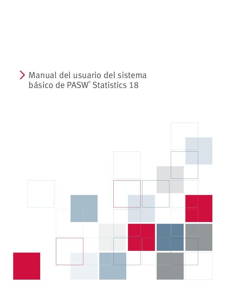 i    Manual del usuario del sistema                   ®    básico de PASW Statistics 18