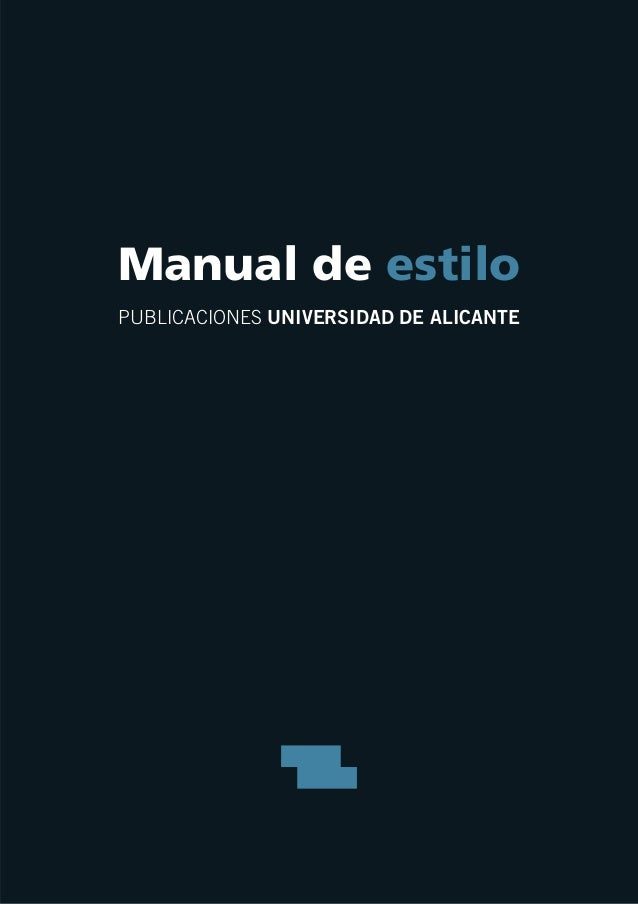 Manual de estilo PUBLICACIONES UNIVERSIDAD DE ALICANTE