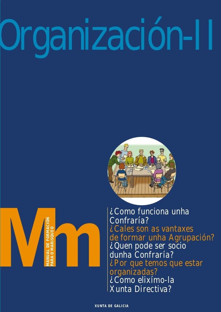 Organización-II                                ¿Como funciona unha   MANUAL DE FORMACIÓN                                Co...