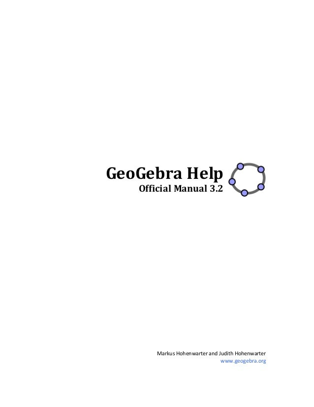 GeoGebra Help  Official Manual 3.2                                            Markus H...