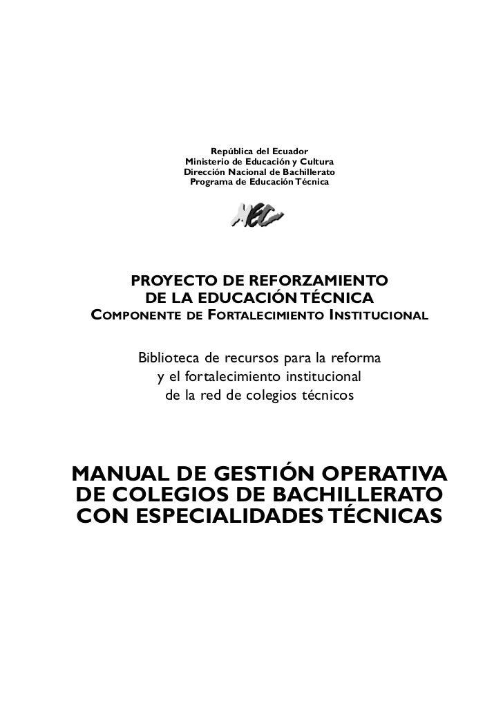 República del Ecuador              Ministerio de Educación y Cultura              Dirección Nacional de Bachillerato      ...