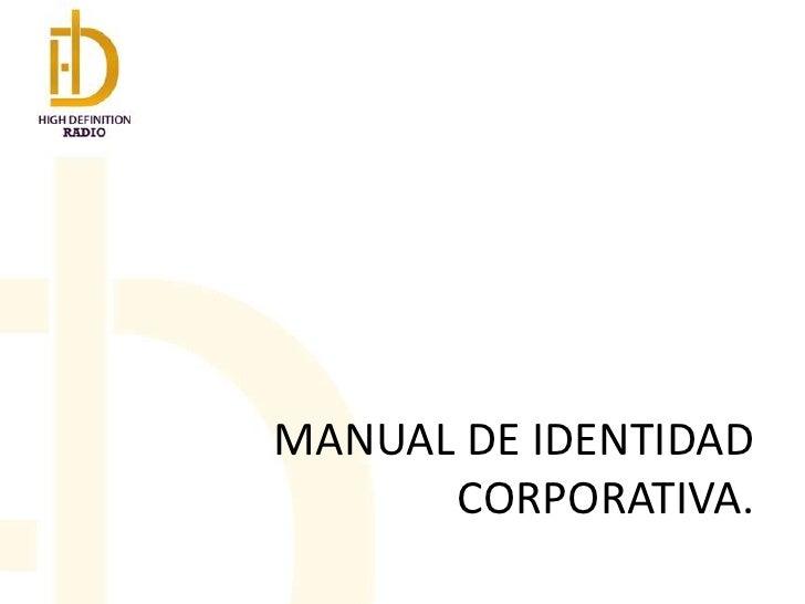 MANUAL DE IDENTIDAD CORPORATIVA.<br />