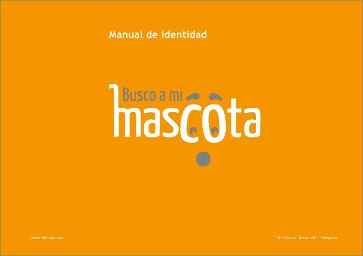 Manual de identidad     www.dallado.com                         Abril 2010. Asunción - Paraguay.