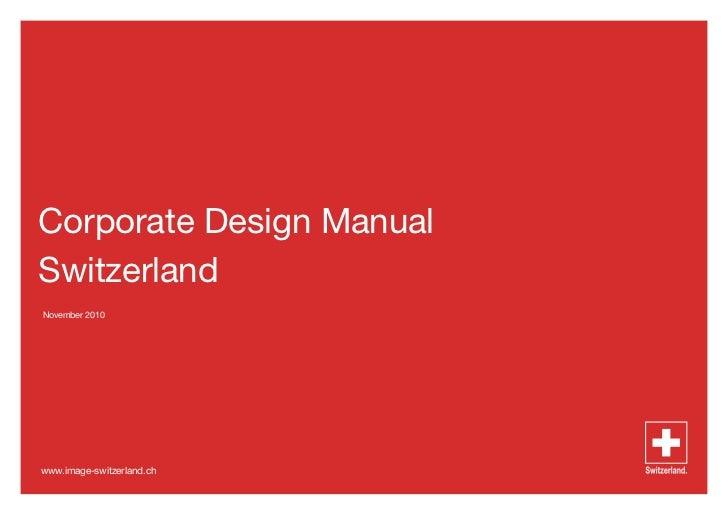 Corporate Design ManualSwitzerlandNovember 2010www.image-switzerland.ch