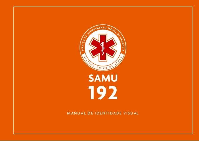 Manual de iIdentidade Visual da SAMU/192