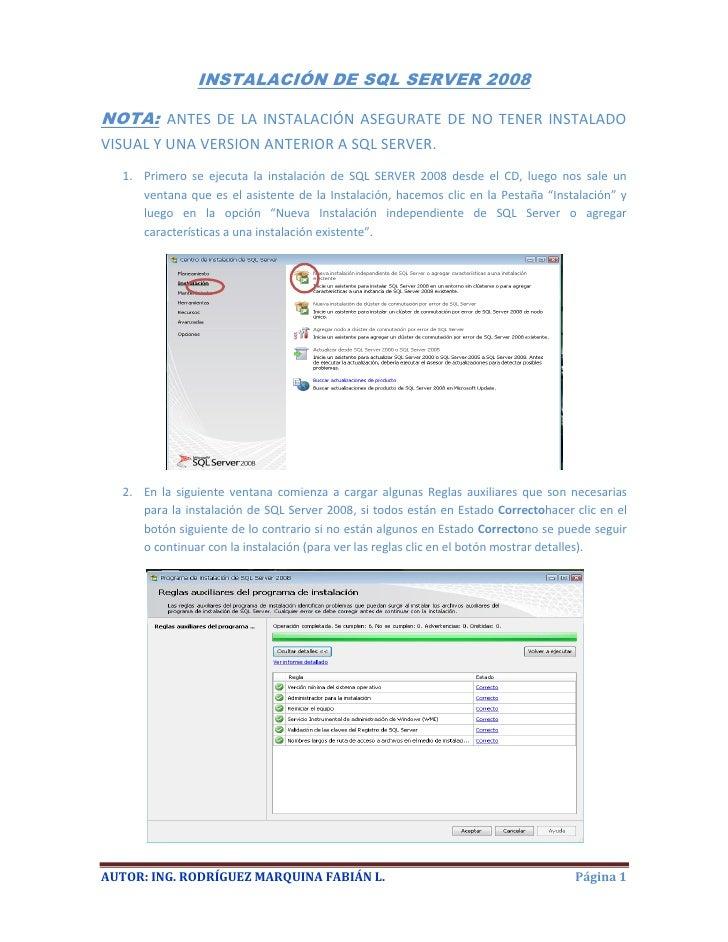 INSTALACIÓN DE SQL SERVER 2008NOTA: ANTES DE LA INSTALACIÓN ASEGURATE DE NO TENER INSTALADOVISUAL Y UNA VERSION ANTERIOR A...