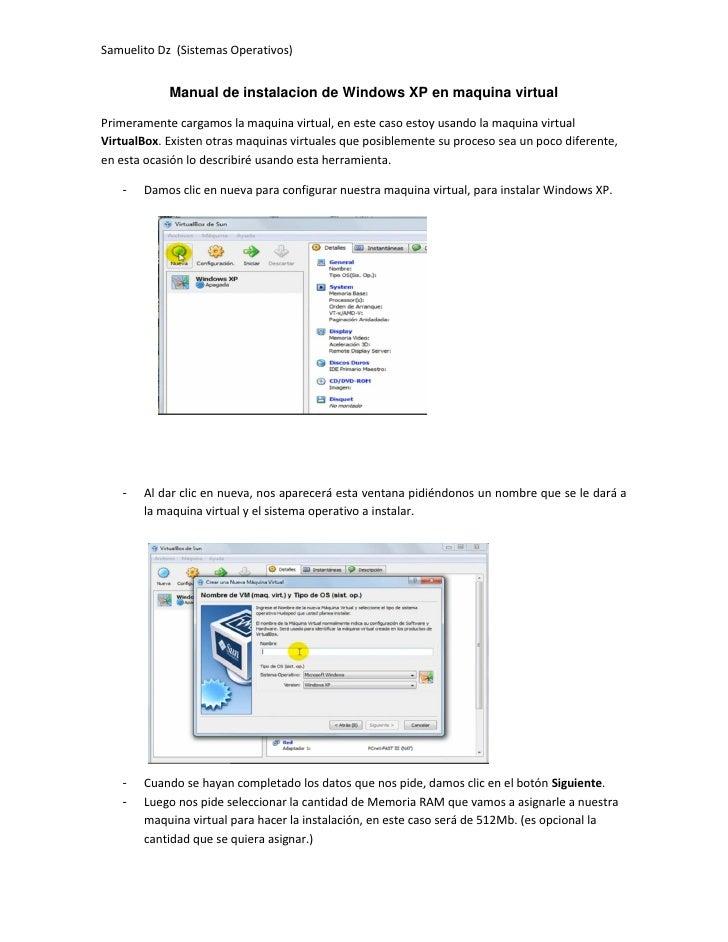 Samuelito Dz (Sistemas Operativos)            Manual de instalacion de Windows XP en maquina virtualPrimeramente cargamos ...